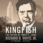 Kingfish by  Richard D. White Jr. audiobook