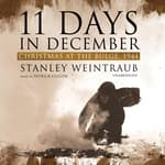 11 Days in December by  Stanley Weintraub audiobook