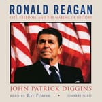 Ronald Reagan by  John Patrick Diggins audiobook