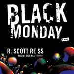 Black Monday by  R. Scott Reiss audiobook