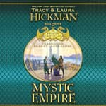 Mystic Empire by  Tracy Hickman audiobook