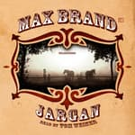 Jargan by  Max Brand audiobook