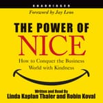 The Power of Nice by  Robin Koval audiobook