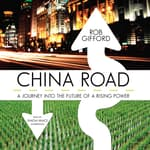 China Road by  Rob Gifford audiobook