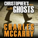 Christopher's Ghosts by  Charles McCarry audiobook