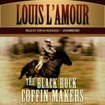 The Black Rock Coffin Makers by  Louis L'Amour audiobook