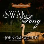 Swan Song by  John Galsworthy audiobook