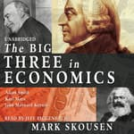 The Big Three in Economics by  Mark Skousen audiobook
