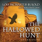 The Hallowed Hunt by  Lois McMaster Bujold audiobook