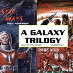 A Galaxy Trilogy, Vol. 1 by  Poul Anderson audiobook
