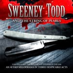 Sweeney Todd and the String of Pearls by  Yuri Rasovsky audiobook