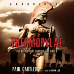 Thermopylae by  Paul Cartledge audiobook