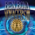 Voyagers III by  Ben Bova audiobook