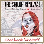 The Shiloh Renewal by  Joan Leslie Woodruff audiobook