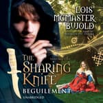 The Sharing Knife, Vol. 1: Beguilement by  Lois McMaster Bujold audiobook