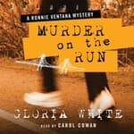 Murder on the Run by  Gloria White audiobook