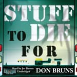 Stuff to Die For by  Don Bruns audiobook