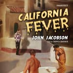 California Fever by  John J. Jacobson audiobook