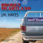 Broken Heartland by  J. M. Hayes audiobook