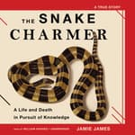 The Snake Charmer by  Jamie James audiobook