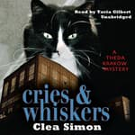 Cries and Whiskers by  Clea Simon audiobook