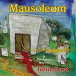 Mausoleum by  Justin Scott audiobook