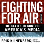 Fighting for Air by  Eric Klinenberg audiobook