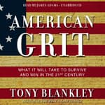 American Grit by  Tony Blankley audiobook