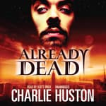 Already Dead by  Charlie Huston audiobook