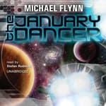 The January Dancer by  Michael Flynn audiobook