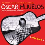 Dark Dude by  Oscar Hijuelos audiobook