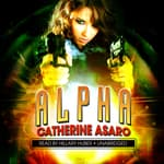 Alpha by  Catherine Asaro audiobook
