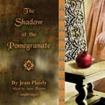 The Shadow of the Pomegranate by  Jean Plaidy audiobook