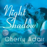 Night Shadow by  Cherry Adair audiobook