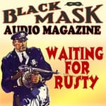 Waiting for Rusty by  William Cole audiobook