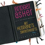 My Husband's Sweethearts by  Bridget Asher audiobook