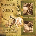 Raintree County by  Ross Lockridge Jr. audiobook