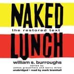 Naked Lunch by  William S. Burroughs audiobook