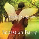 The Secret Scripture by  Sebastian Barry audiobook