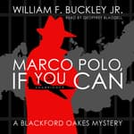 Marco Polo, If You Can by  William F. Buckley Jr. audiobook