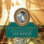 Kingdom of Silence by  Lee Wood audiobook