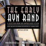 The Early Ayn Rand, Revised Edition by  Ayn Rand audiobook