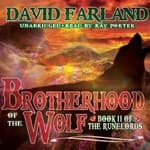 Brotherhood of the Wolf by  David Farland audiobook