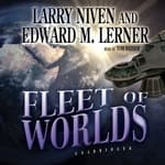 Fleet of Worlds by  Larry Niven audiobook