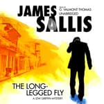 The Long-Legged Fly by  James Sallis audiobook