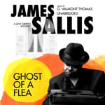 Ghost of a Flea by  James Sallis audiobook