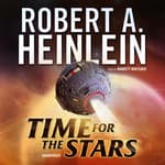 Time for the Stars by  Robert A. Heinlein audiobook