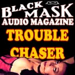 Trouble Chaser by  Paul Cain audiobook