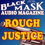 Rough Justice by  Frederick Nebel audiobook
