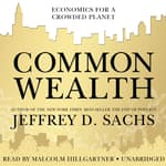 Common Wealth by  Jeffrey D. Sachs audiobook